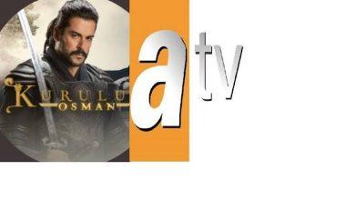 """صورة تردد قناة أى تي في التركية """"atv"""" الجديد 2021 الناقلة للحلقة 55 من مسلسل قيامة عثمان على نايل سات"""